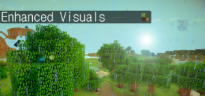 Скачать Enhanced Visuals v0.2.3 для Minecraft 1.5.1